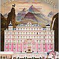 Grand budapest hôtel de wes anderson