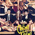 La crème de la crème (Kim Chapiron)