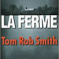 La ferme - tom rob smith