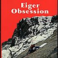 Eiger obsession