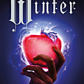 The Lunar Chronicles, #4 : <b>Winter</b> - Marissa Meyer