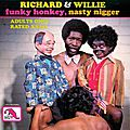 Richard and Willie