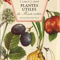 Plantes utiles du monde entier, t. linnel & j. arnoult