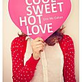 Cool sweet hot love, d'erin mccahan