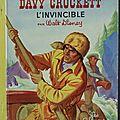 <b>Livre</b> Collection ... DAVY CROCKETT L'invincible (1958) * Albums <b>Roses</b> *