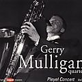 Gerry Mulligan Quartet - 1954 - Pleyel Concert Vol