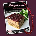 Foie gras pressé pain d'épices sans oeuf & gelée de cranneberges