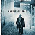 Romancier de Lyon : La République des faibles, Gwenaël Bulteau: meurtres sur les pentes de la Croix Rousse