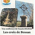 LES CROIX DE <b>BESSAN</b>