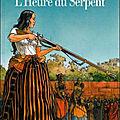 Les Passagers du vent, tome 4 : L'Heure du serpent - <b>François</b> <b>Bourgeon</b>