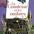 La comtesse et les ombres