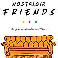 Nostalgie Friends de Kelsey Miller