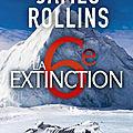 Rollins,James - Sigma Force -10 La 6e extinction