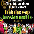 Treb doo wap et jazz&co en concerts...