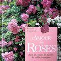 L'Amour des Roses - Annette Schreiner