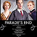 Parade's End avec Benedict Cumberbatch, <b>Rebecca</b> <b>Hall</b>, Adelaide Clemens