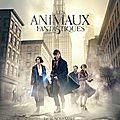 Les Animaux fantastiques ★★★★