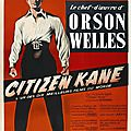Citizen kane, d' orson welles (1941)