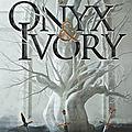Onyx and Ivory de Mindee Arnett