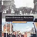 Retour de l'exposition « <b>Saint</b>-<b>Étienne</b>-du-<b>Rouvray</b> hier et aujourd'hui »