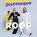 The Roop dévoile