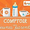 ÉVÉNEMENT: <b>COMPTOIR</b> DES JEUNES PARENTS