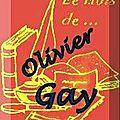 Le mois de ... olivier gay avec book-en-stock