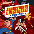 Justice league action sur france 4 !