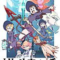 Little witch academia [ série animée ]