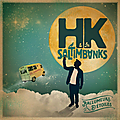 <b>HK</b> et les Saltimbanks: on dit merci à ces beaux rallumeurs d'étoiles!!