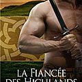 Le clan murray, tome 3 : la fiancée des highlands de hannah howell
