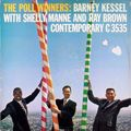 Barney Kessel Shelly Manne Ray Brown - 1957 - The Poll Winners (Contemporary)