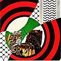 Fragments d'histoire du mouvement révolutionnaire arabe : la Bataille de Karameh, le 21 mars 1968