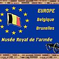 Belgique : Musée Royal de l'Armée