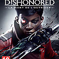 FPS, Dishonored: Death of the Outsider est disponible sur <b>Fuze</b> <b>Forge</b>