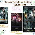 La saga the infernal devices, t.2
