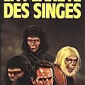 LA PLANETE DES SINGES - PIERRE <b>BOULLE</b>