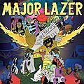 Les singles de <b>Major</b> <b>Lazer</b> à télécharger en MP3