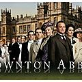 Downton abbey !