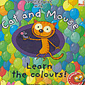 Cat and Mouse learn the colours