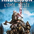 L'Épée brisée (The Broken Sword) - <b>Poul</b> Anderson