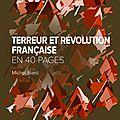 Terreur et révolution française par michel biard !