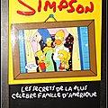 Les <b>Simpson</b> : Les secrets de la plus célèbre famille d'Amérique