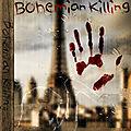 <b>Bohemian</b> Killing, prouverez-vous votre innocence ?