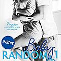 [CHRONIQUE] Baby random, tome 1 de <b>Gaïa</b> Alexia