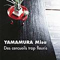 Des Cercueils trop fleuris - Misa Yamamura