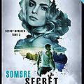 Dean,Sierra - Secret McQueen #3 Sombre secret