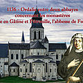 1136 Ordalie entre deux abbayes concernant les monastères de l'Absie en Gâtine et Pétronille l'abbesse de <b>Fontevraud</b>