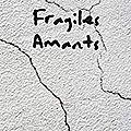 _Fragiles amants_, Paul Renou (2018)