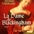 La dame de Blackingham - Brenda Vantrease
